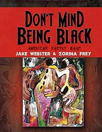 Don't Mind Being Black