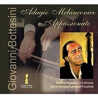 Adagio melanconico e appassionato by Stefano Sciascia & David Giovanni Leonardi (2005-09-01)