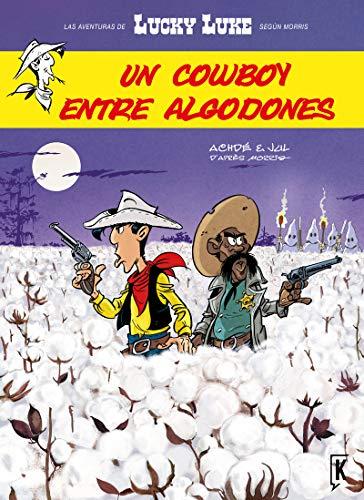 Lucky Luke. Un cowboy entre algodones (LUCKY LUKE MORRIS)