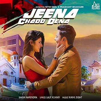 Jeena Chadd Dena