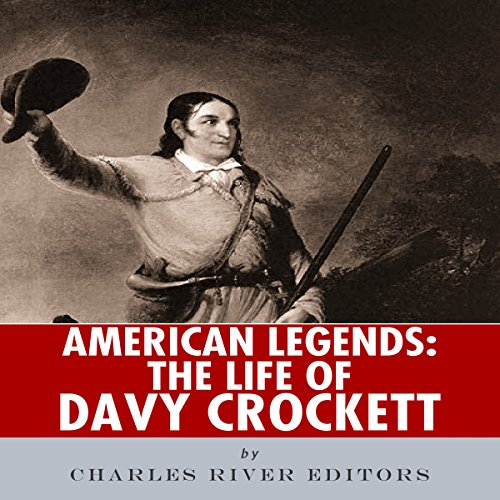 American Legends: The Life of Davy Crockett audiobook cover art