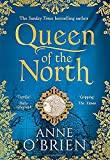 Queen of the North: Gripping escapist historical fiction from the Sunday Times bestselling