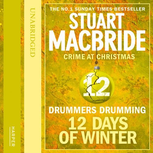 Twelve Days of Winter: Crime at Christmas - Drummers Drumming cover art