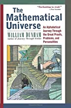 The Mathematical Universe: An Alphabetical Journey Through the Great Proofs, Problems, and Personalities