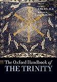 The Oxford Handbook of the Trinity (Oxford Handbooks)