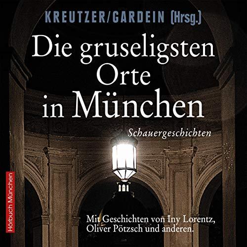 Die gruseligsten Orte in München Titelbild