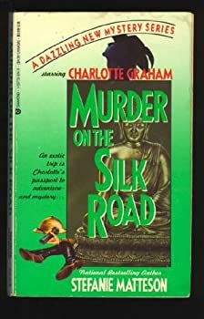 Murder on the Silk Road 1557738149 Book Cover