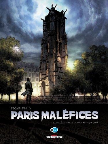 Paris Maléfices T01 : La Malédiction de la tour Saint Jacques