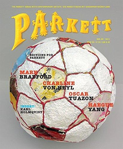 Bradford, Mark/ von Heyl, Charline/ Tuazon, Oscar/ Yang, Haegue: Insert: Holmqvist, Karl (Parkett / Die Parkett-Reihe mit Gegenwartskünstlern, Band 89)
