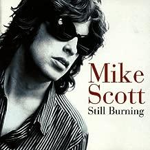 Still Burning By Mike Scott (1997-09-29)
