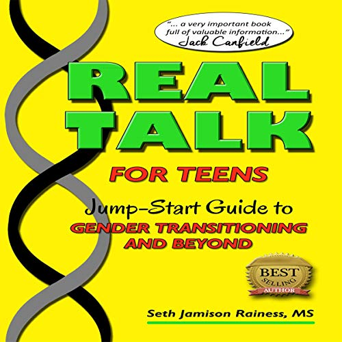 Real Talk for Teens: Jump-Start Guide to Gender Transitioning and Beyond audiobook cover art