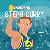 Steph Curry Kids Book: I Can Read Books Level 1 (I Can Read Kids Books Book 11) (English Edition)