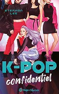 K-pop confidentiel par Stephan Lee