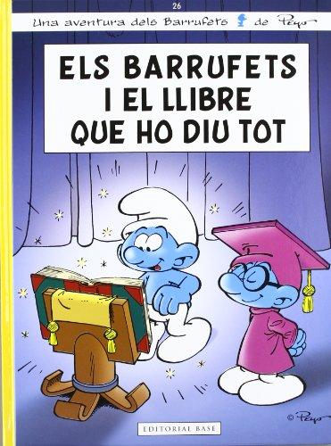 Barrufets I El Llibre Que Ho Diu Tot: 26 (Les aventures dels Barrufets)