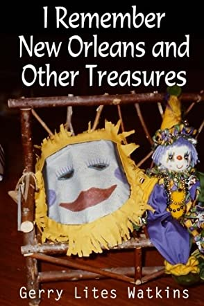 I Remember New Orleans and Other Treasures