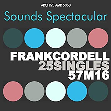 Sounds Spectacular: Frank Cordell - 25 Singles