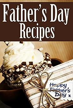 Father's Day Recipes by [Amanda Ingelleri, Encore Books]
