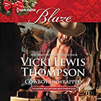 Cowboy Unwrapped (Thunder Mountain Brotherhood)