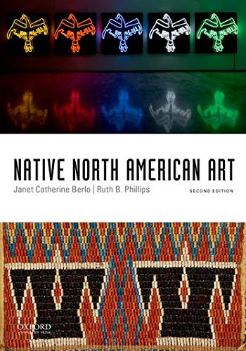 Compare Textbook Prices for Native North American Art 2 Edition ISBN 9780199947546 by Berlo, Janet Catherine,Phillips, Ruth B.