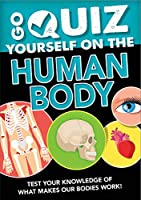 Go Quiz Yourself on the Human Body