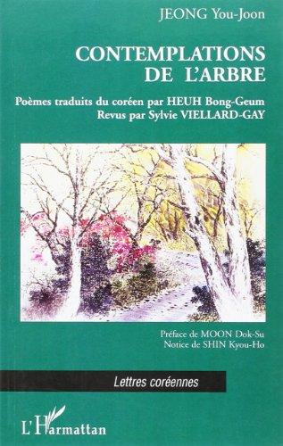 Contemplations de l'Arbre Poemes Traduits du Coreen