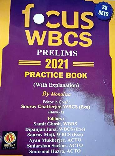 Focus WBCS Prelims 2021 Practice Book(With Explanation) 25 Sets