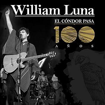 El Cóndor Pasa (100 Años)