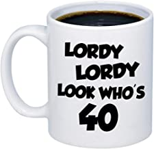 MyCozyCups 40th Birthday Gifts For Women - Lordy Look Who's 40 Coffee Mug - Funny Forty Born In Year 1978 Fortieth 15oz Novelty Cup - Unique Idea For Wife, Husband, Best Friend, Mom, Dad, Him/Her