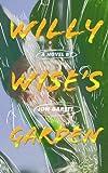 Willy Wise's Garden