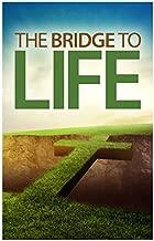 The Bridge to Life (Gospel Tract, Packet of 100, KJV)
