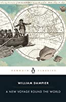 A New Voyage Round the World (Penguin Classics)