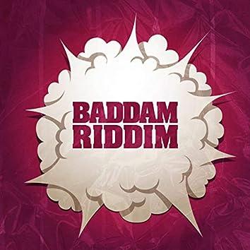 Baddam Riddim