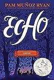 [Pam Munoz Ryan] Echo (Author)【2015】Hardcover