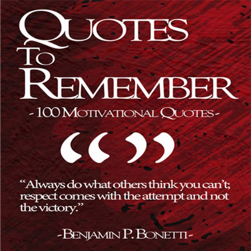 Quotes to Remember - Benjamin Bonetti audiobook cover art