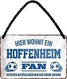 Blechschilder HIER WOHNT EIN Hoffenheim Fan Hängeschild für Fußball Begeisterte Deko Artikel Schild Geschenkidee 18x12 cm