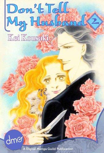 Don't Tell My Husband Vol. 2 (Josei Manga) (English Edition)