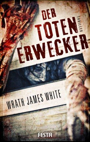Der Totenerwecker - Brutaler Thriller