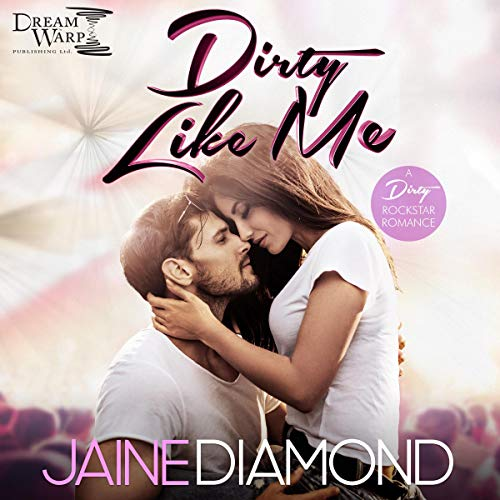 Dirty Like Me audiobook cover art
