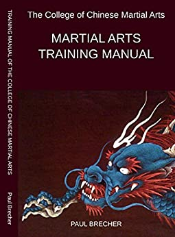 Martial Arts Training Manual by [Paul Brecher]