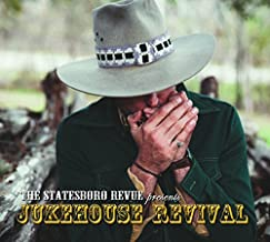 Jukehouse Revival by Statesboro Revue