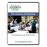 Teepa Snow Alzheimer's Dementia DVD 'The Journey of Dementia' Caregiver Training Video for Family and Non-Professional Caregivers and Healthcare Professionals and Teachers