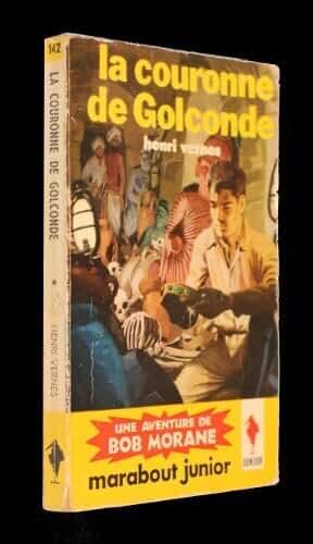 La couronne de Golconde (une aventure de Bob Morane)