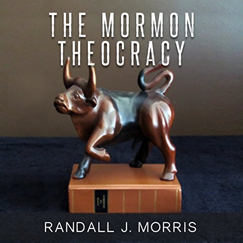The Mormon Theocracy audiobook cover art