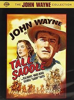 Tall in the Saddle by John Wayne