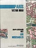 Los miserables: Mapa literario París 1832