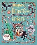 Hilda's Book of Beasts and Spirits (Hilda Netflix Original Series Tie-In)