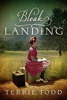 Bleak Landing by [Terrie Todd]