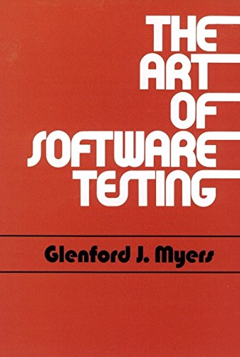 The Art of Software Testing (Business Data Processing: A Wiley Series)
