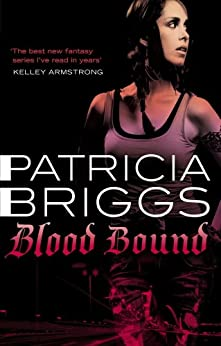 Blood Bound: Mercy Thompson: Book 2 by [Patricia Briggs]