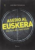 Asedio al euskera. Más allá del libro negro (Begira)
